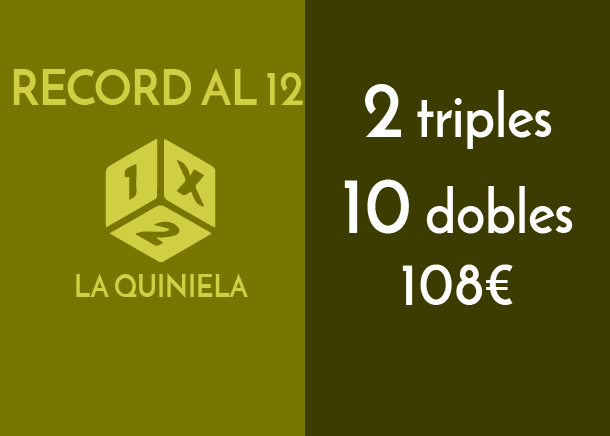 2 triples y 10 dobles al 12 por 108 €