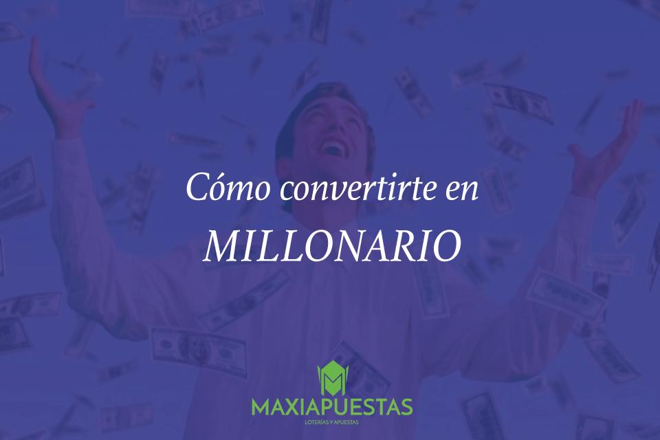 cómo hacerte millonario