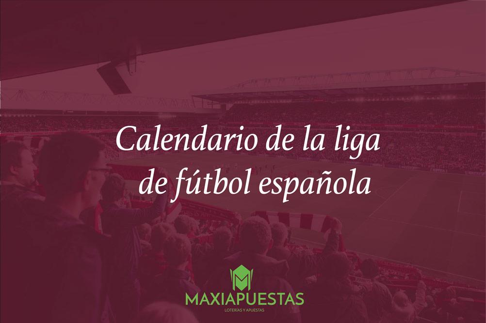 calendario de la liga de fútbol
