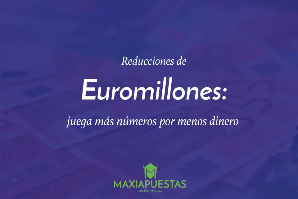 Tablas de reducciones de euromillones