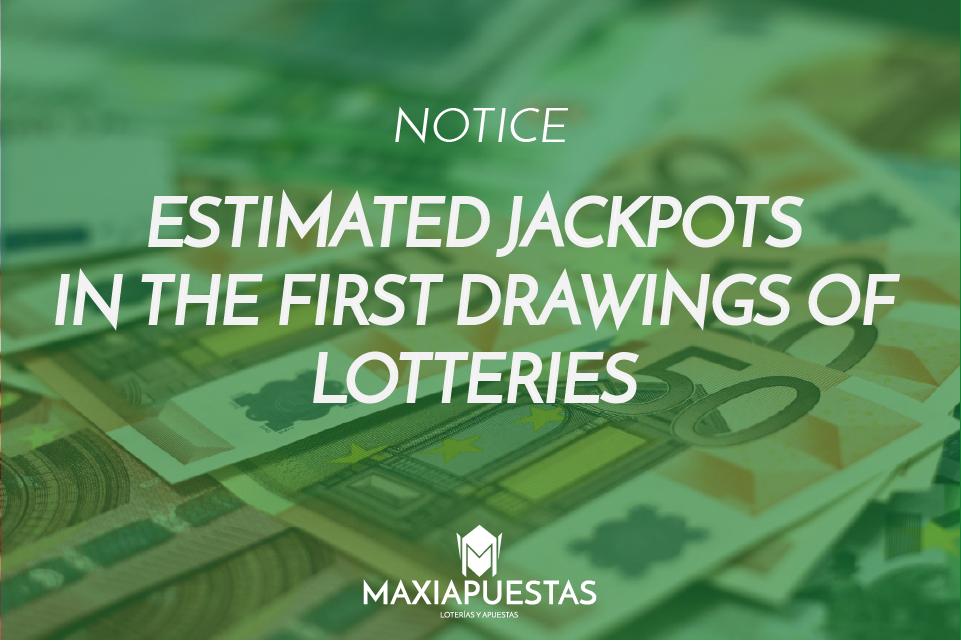 Estimated lottery jackpots