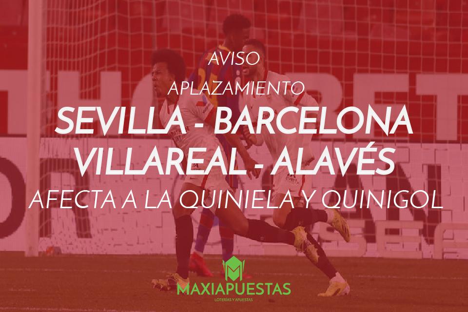Aviso sobre el aplazamiento de los encuentros SEVILLA-BARCELONA y VILLAREAL-ALAVÉS. Jornada 5 de la temporada 2021/2022.
