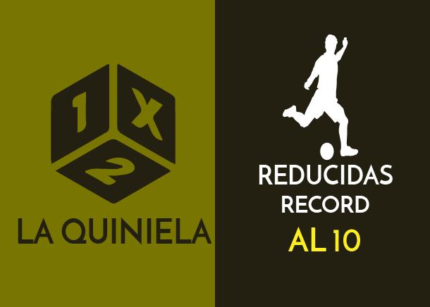 Tabla de reducciones récord de la quiniela al 10