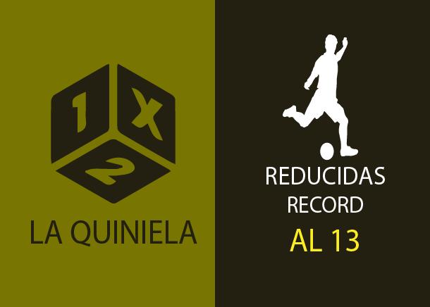 Tabla de reducciones récord de la quiniela al 13
